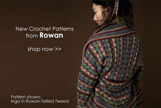 New Rowan Crochet Patterns