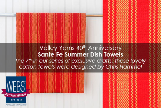 Valley Yarns 40th Anniversary Santa Fe Summer Towels woven in 8/2 Cotton