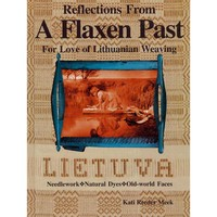 Reflections from a Flaxen Past: