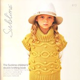 Sublime 613 The Sublime Children's Double Knitting Book