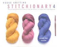 Vogue Knitting Stitchionary Volume 4 - Crochet