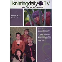 Knitting Daily TV DVD Series 100