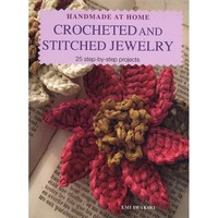 Crocheted and Stitched Jewelry