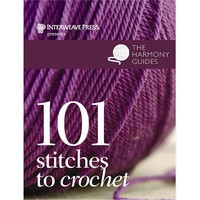 Harmony Guides: 101 Stitches to Crochet