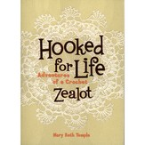 Hooked for Life-Adventures of a Crochet Zealot