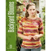 Universal Yarn Bamboo Bloom Book 1: Backyard Blooms
