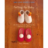 Felting for Baby